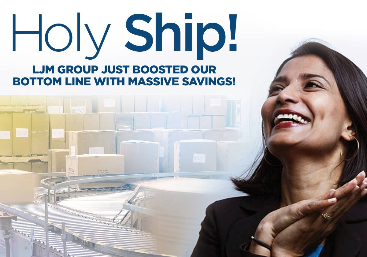 Holy Ship! LJM Group just added 25% to our bottom line!